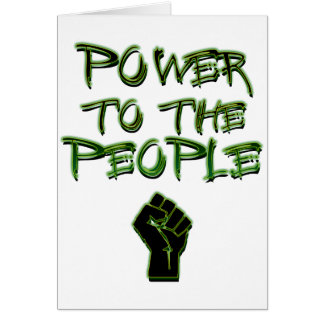 Power to the People Greeting Cards