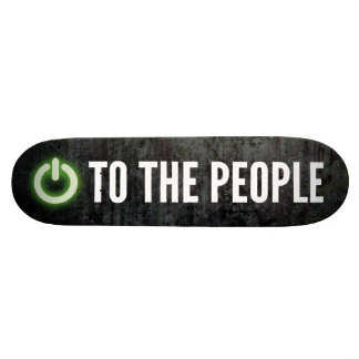 Power To The People Skateboard