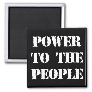 Power to the People Square Magnet