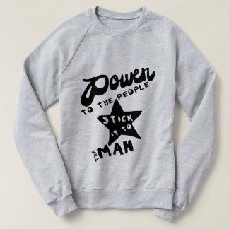 Power To The People Sweatshirt