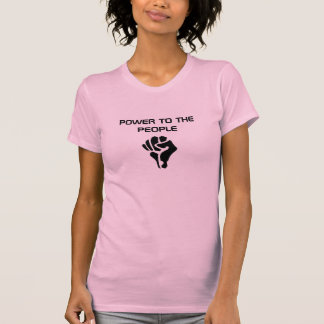 POWER TO THE PEOPLE T SHIRT