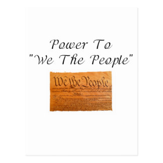 """Power To """"We The People"""" Postcard"""