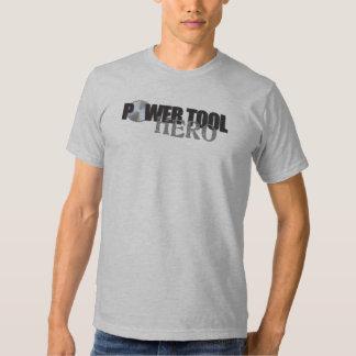 Power Tool Hero Tshirts