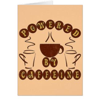 POWERED BY CAFFEINE CARD