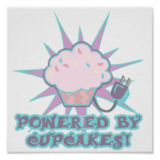 Powered By Cupcakes Posters
