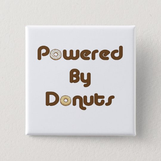 Powered By Doughnuts 15 Cm Square Badge