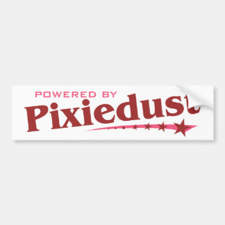 Powered by Pixiedust Bumper Sticker