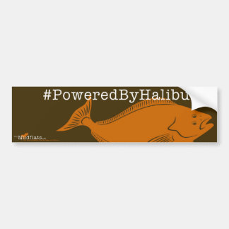 #PoweredByHalibut Campaign Bumpersticker Bumper Sticker
