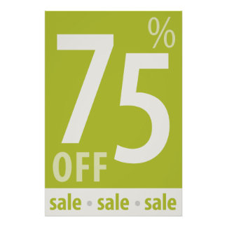 Powerful 75% OFF SALE Sign - retail sales poster