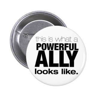 POWERFUL ALLY 6 CM ROUND BADGE
