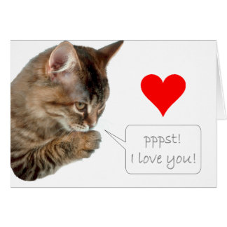 Pppst! I love you! Greeting Card