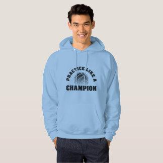 Practice Like A Champion-Hoodie for Volley Athlete Hoodie