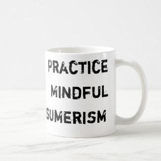 Practice Mindful Consumerism Basic White Mug