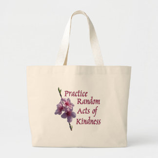 Practice Random Acts of Kindness Large Tote Bag