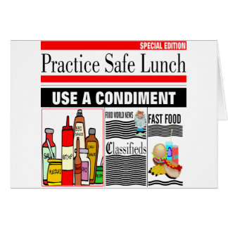 Practice Safe Lunch Greeting Card