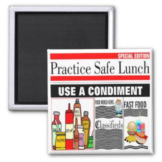Practice Safe Lunch Magnet