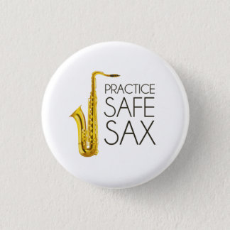 Practice Safe Sax 3 Cm Round Badge