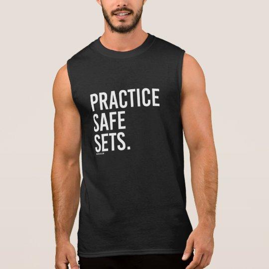 Practice Safe Sets -   Training Fitness -.png Sleeveless Shirt