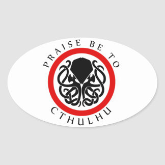 Praise Be To Cthulhu Oval Sticker