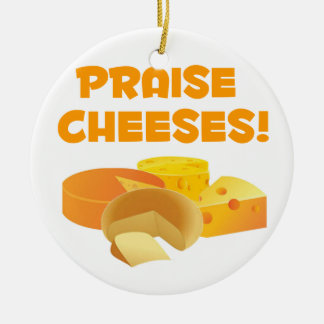 Praise Cheeses! Christmas Ornament