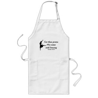Praise Him With Dancing Apron