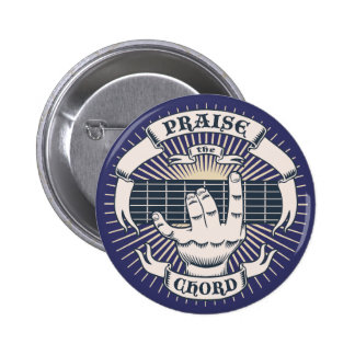Praise the Chord 6 Cm Round Badge