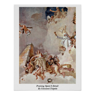 Praising Spain S Detail By Giovanni Tiepolo Posters