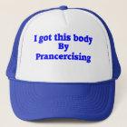 Prancercise Trucker Hat
