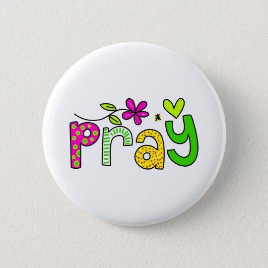 Pray 6 Cm Round Badge