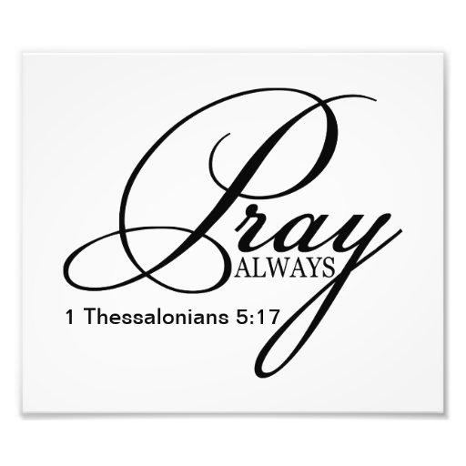 Pray Always Custom Photo Print