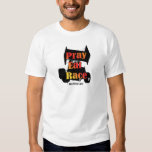 Pray Eat Race T Shirts