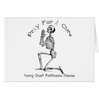 Pray For A Cure-Parkinson's Disease Greeting Card