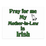 Pray for me My Mother-in-Law is Irish. Post Cards
