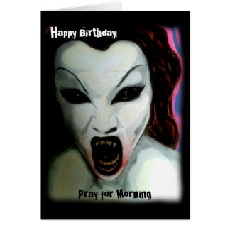 'Pray for Morning' on a Birthday Card