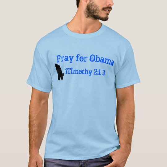 Pray for Obama T-Shirt