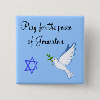 Pray For The Peace Of Jerusalem Button