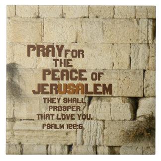 Pray for the Peace of Jerusalem, Psalm 122:6 Tile