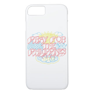 Pray for the Philippines iPhone 7 Case