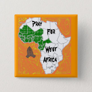 Pray For West Africa 15 Cm Square Badge