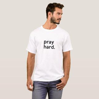 PRAY HARD. T-Shirt