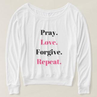 Pray Love Forgive Repeat Womens Shirt
