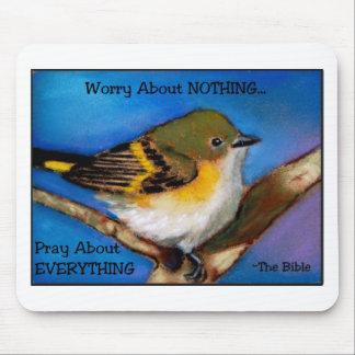 PRAY: NO WORRY: BIBLE: BIRD MOUSE PAD