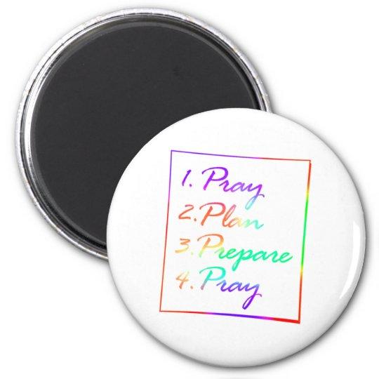 Pray, Plan, Prepare, Pray 6 Cm Round Magnet