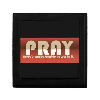 Pray There's Immeasurable Power In It Small Square Gift Box
