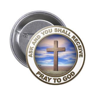 Pray To God 6 Cm Round Badge