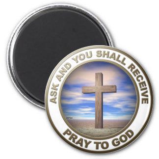 Pray To God 6 Cm Round Magnet