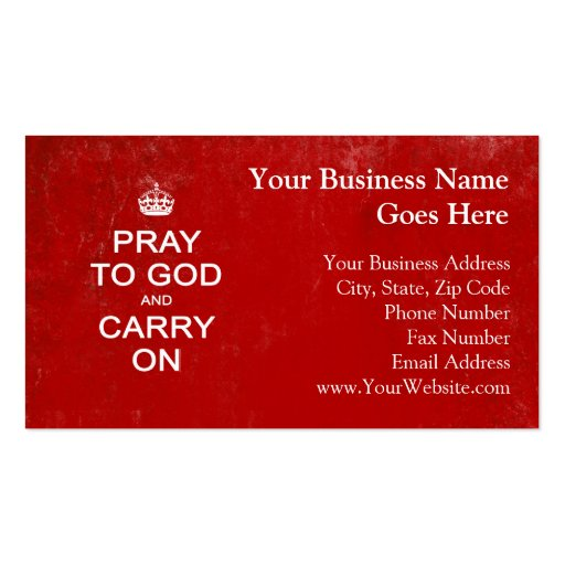 Pray to God and Carry On, Keep Calm Parody Business Card Template