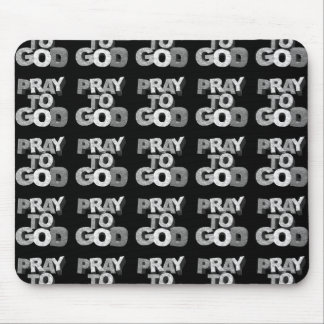 Pray To God Mouse Pad