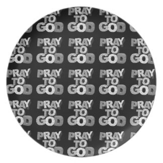 Pray To God Plate