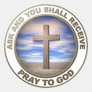 Pray To God Round Sticker